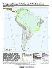 Map: Anthropogenic Biomes, v2 (1700): South America