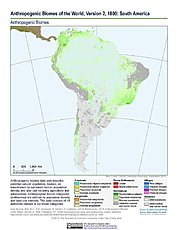 Map: Anthropogenic Biomes, v2 (1800): South America